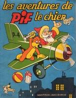 Les Aventures De Pif Le Chien Revue Trimestrielle  N° 4 - Texte De P. Olivier, Dessins De C. Arnal - Août 1951 - Pif - Autres