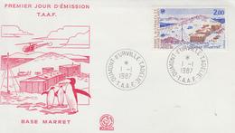 Enveloppe   FDC   1er  Jour   T.A.A.F    Base   MARRET   1987 - FDC