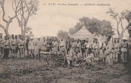 Rare Cpa Kati Soudan Français L'artillerie Soudanaise - Andere Kriege