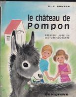 """Livre / Le Chateau De Pompon  >  Scolaire > 1986 > """"P-J. Bozon"""" >I (Format 23 X 19  130 Pages) - 6-12 Ans"""