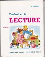 """Livre / L'Enfant Et La Lecture >  Scolaire > 1990 > """"R.Millot"""" > (Format 23 X 19  130 Pages) - 6-12 Ans"""