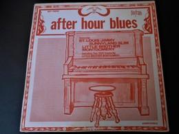 Disque 33 Tours After Hours Blues Saint-Louis Jimmy Sunnyland Slim Little Brother Montgoméry - US 1969 - Jazz