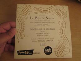 """Vinyle 45T 45T EP 7"""": J. De Bourges - M. Dens: Franz Lehar: LE PAYS DU SOURIRE Pathé (Hénaff ?) - Opera"""