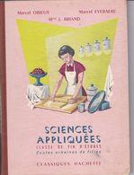 """Livre / Sciences Appliquées >  Scolaire > 1964 > """"M. Orieux/ M. Everaere/ J. Briand"""" > (Format 23 X 19  190 Pages) - 6-12 Ans"""
