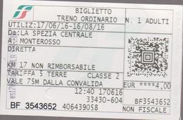 ITALIA  2016 -Railway  2 X Ticket--Biglieto Treno Ordinario-  Via  LA SPEZIA CENTRALE-MONTEROSSO - Spoorwegen