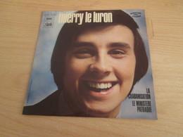 DISQUE Thierry LE LURON Vinyle 45T EP LA CHABANISATION Olympia 71 Languette PATHE 11475 - Humor, Cabaret