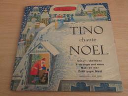 DISQUE EP 4T VINYLE 45 T , TINO ROSSI CHANTE NOEL , MINUIT CHRETIENS + NOEL EN MER + PETIT PAPA NOEL Etc - Weihnachtslieder