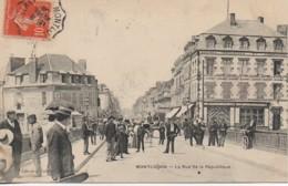 03 MONTLUCON  La Rue De La République - Montlucon