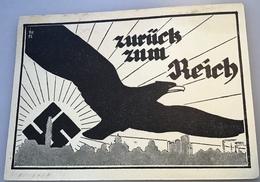 "1935 Saar Propaganda Postkarte ""ZURÜCK ZUM REICH"" O.G Verlag St. Johann Saargebiet Saarabstimmung (III.Reich Ak Sarre - Saarbrücken"