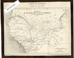 Carte Guinée - Sénégal - Itinéraire Au FOUTA-DJALLON Et Au BAMBOUK Par Le Dr J.M. Bayol . 1881 - Geographical Maps