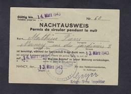 Guerre 39-45 Nachtausweis Permis De Circuler La Nuit Du 13 Au 14 Mars 1943 Pierre Mathieu Nancy Rue Des Jardiniers - 1939-45