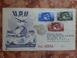 SPAGNA - 75° Anniversario U.P.U. 1949 - F.D.C. Viaggiata Con Annulli Retro + Spese Postali - FDC