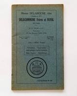 Catalogue N° 90 - Maisons Delaroche Aîné, Delacommune Frères Et Fayol Réunies,  Héry, Yonne. Robinetterie, Chaudronnerie - Bricolage / Technique
