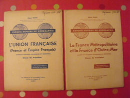 2 Cahiers De Cartographie. Géographie. France Et Empire Français, Outremer, Colonies. Troux, Nancy. Sd (vers 1950) - Géographie