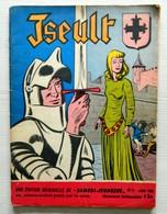 SAMEDI JEUNESSE - N° 21 - Iseult - Chevalier - Juillet 1959 - Samedi Jeunesse