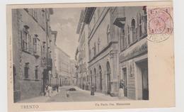 Trento, Via Paolo Oss Mazzurana   - F.p. -  Anni '1905/'1908 - Trento