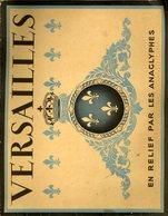 Versailles En Relief Par Les Anaglyphes 16 Photos Lunettes Fournies 27x21cm - Stereoscopio