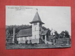 -St Lukes Chapel-- Loomis Sanatorium    Liberty  New York  Ref 3503 - NY - New York