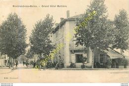 42.  MONTROND LES BAINS .  Grand Hôtel Mallière .  CPA Animée . - France