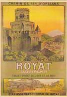 AFFICHE SUR CARTE--ROYAT--chemins De Fer D'orléans--voir 2 Scans - Non Classés