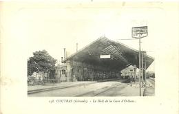 ( COUTRAS )( 33 GIRONDE ) ( GARE )LE HALL DE LA GARE D ORLEANS - Otros Municipios