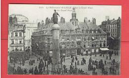 LILLE LA DELIVRANCE DE LILLE SUR LA GRAND PLACE GUERRE 1914 1918 WWI CARTE EN TRES BON ETAT - Lille