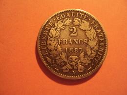 1 F CERES EN ARGENT 1887 A EN ETAT TB MIS EN VENTE A 3 EUR .. - Francia