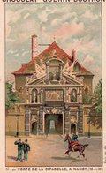 Belle Chromo Chocolat , Guérin-Boutron, Porte De La Citadelle à Nancy, Meurthe Et Moselle - Guerin Boutron