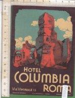 PO8193D# ETICHETTA - ADESIVI ALBERGHI - HOTEL COLUMBIA ROMA - Adesivi Di Alberghi