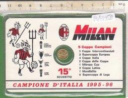 PO8195D# MONETA ORO MICRO MILAN 15° SCUDETTO - CAMPIONE D'ITALIA 1995 - 96 - Calcio