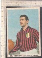 PO8198D# FIGURINA IL CALCIO ITALIANO Ed.Taver-Matic - DE VECCHIO EMANUELE - MILAN - Calcio