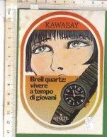 PO8203D# ADESIVO STICKER PUBBLICITA' OROLOGI KAWASAY BREIL QUARTZ - VALENTINA CREPAX - Adesivi