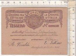 PO8240D# TESSERA U.F.C.I. UNIONE FRA LE DONNE CATTOLICHE D'ITALIA 1923 - Vecchi Documenti
