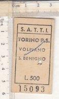 PO8244D# BIGLIETTO S.A.T.T.I. TRENI - TORINO P.S.-VOLPIANO-S.BENIGNO - Spoorwegen