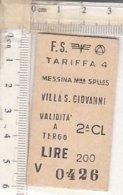 PO8246D# BIGLIETTO TRENI F.S. MESSINA-VILLA S.GIOVANNI £200 - Spoorwegen