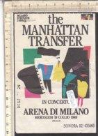 PO8260D# BIGLIETTO CONCERTO THE MANHATTAN TRANSFER - ARENA DI MILANO 1989 - Biglietti Per Concerti
