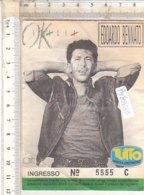 PO8263D# BIGLIETTO CONCERTO EDOARDO BENNATO OK ITALIA 1987 - Concerttickets