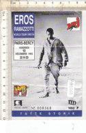 PO8265D# BIGLIETTO CONCERTO EROS RAMAZZOTTI WORLD TOUR 1993/94 - PARIS-BERCY 1993 - Concert Tickets