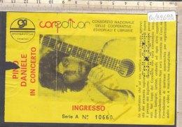 PO8269D# BIGLIETTO CONCERTO PINO DANIELE - Concert Tickets