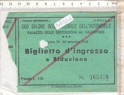 PO8270D# BIGLIETTO INGRESSO XXXI SALONE INTERNAZIONALE Dell'AUTOMOBILE - PALZZO ESPOSIZIONI TORINO 1948 - Automobilismo - F1
