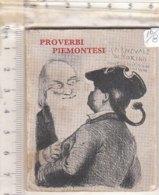 PO8339D# PROVERBI PIEMONTESI 1965/CARNEVALE DI TORINO MASCHERE ITALIANE - Libri, Riviste, Fumetti