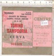 PO8341D# BIGLIETTO PARTITA CALCIO - COPPA ITALIA 1983-84 - TORINO-SAMPDORIA - Calcio