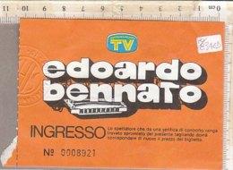 PO8346D# BIGLIETTO CONCERTO EDOARDO BENNATO - Concerttickets