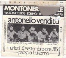 PO8348D# BIGLIETTO CONCERTO ANTONELLO VENDITTI PALASPORT TORINO/RADIOFLASH - Biglietti Per Concerti