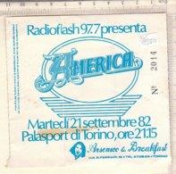 PO8351D# BIGLIETTO CONCERTO AMERICA 1982 - PALASPORT DI TORINO/RADIOFLASH - Biglietti Per Concerti