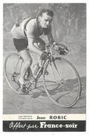 Les Grands Champions - CYCLISME - JEAN ROBIC Offert Par FRANCE SOIR (Photo No Cp) - Cyclisme
