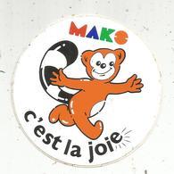 Autocollant , MAKO , C'est La Joie - Aufkleber