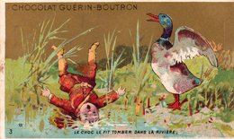 Belle Chromo Chocolat Guérin Boutron, Enfant Et Canard, Le Choc Le Fit Tomber Dans La Riviere - Other