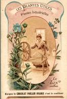 CHROMO CHOCOLAT POULAIN ORANGE LES PLANTES UTILES LE LIN - Poulain