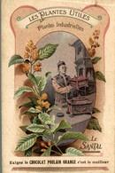 CHROMO CHOCOLAT POULAIN ORANGE LES PLANTES UTILES LE SANTAL - Poulain